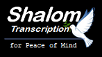 Shalom Transcription